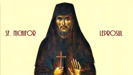 TREI RUGĂCIUNI CĂTRE SFÂNTUL NICHIFOR CEL LEPROS